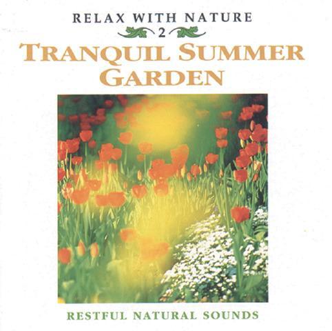 Tranquil Summer Garden CD