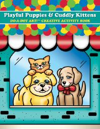Playful Puppies & Cuddly Kittens